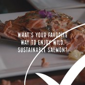 Whats your favorite way to enjoy sustainable salmon? | MSC Certified Wild Alaska Salmon Fishery