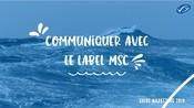 Communiquer avec le MSC - Guide partenaires
