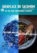 Recette - GRAVLAX DE SAUMON AU GIN AVEC CONCOMBRES MARINÉS - Un label bleu pour une planète plus bleue