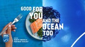 PARTNER TOOLKIT - North American Seafood Month Campaign 2020 - Good for you and the ocean too