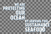 Headline - Food Service Toolkit - We Are Protecting Our Ocean By Serving You Sustainable Seafood