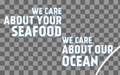 Headline - Food Service Toolkit - We Care About Your Seafood, We Care About Our Ocean