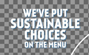Headline - Food Service Toolkit - Weve Put Sustainable Choices On The Menu