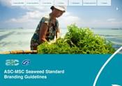 ASC-MSC Joint Seaweed Standard Branding Guidelines